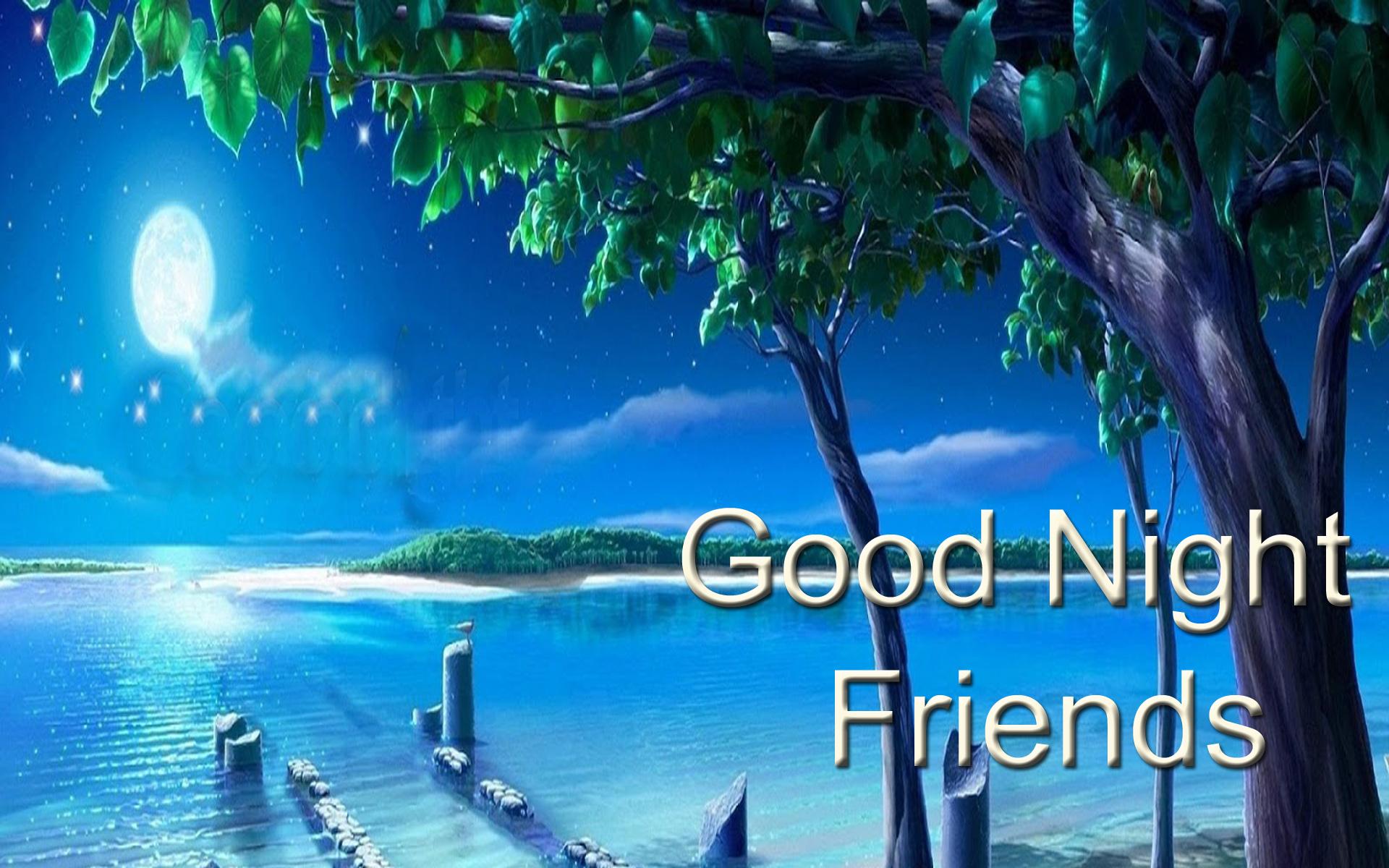 Good Night Wallpaper Friends Good Night All My Friends 1920x1200 Wallpaper Teahub Io