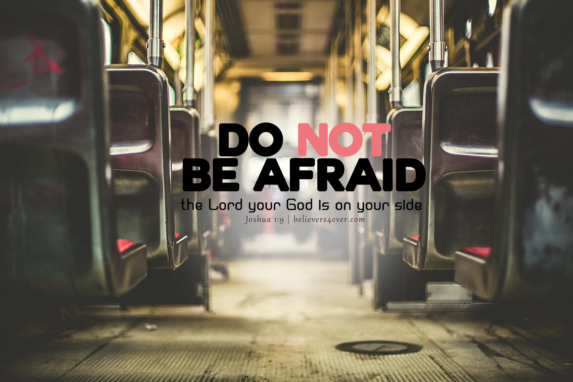 Do Not Be Afraid Joshua - Desktop Background Bible Verse Wallpaper For Desktop - HD Wallpaper