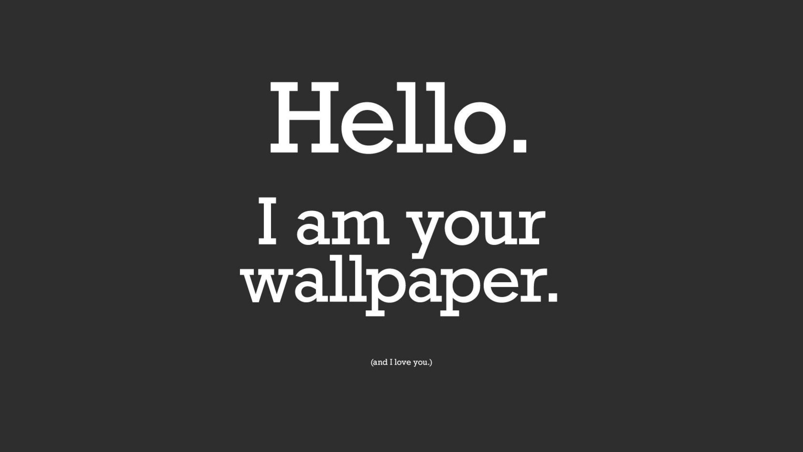 Laptop Wallpapers Quotes For Iphone For Widescreen - Funny Wallpapers Hd - HD Wallpaper
