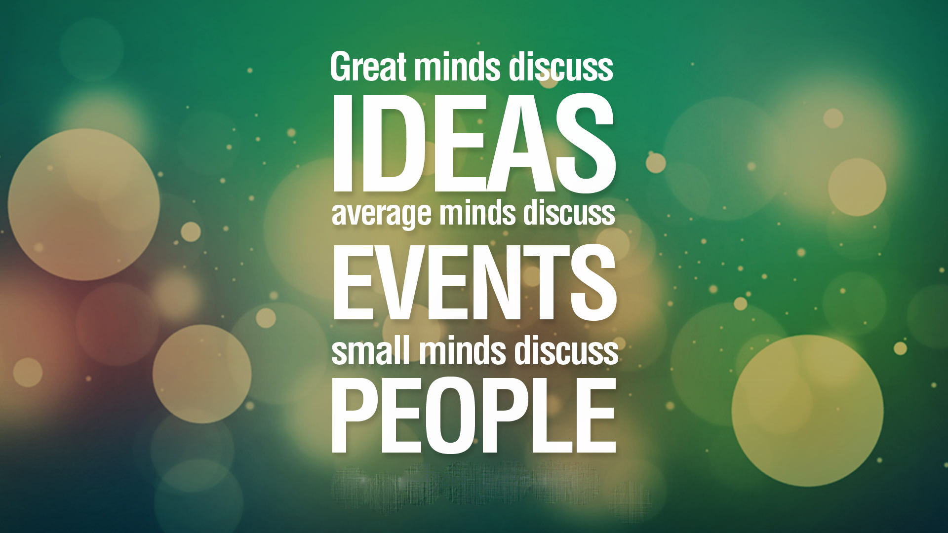 Great Mind Discuss Ideas Quote - HD Wallpaper