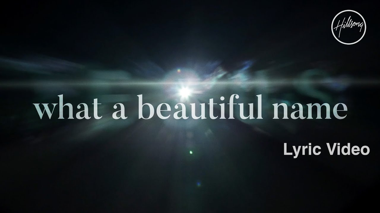 Beautiful Name Hillsong Lyrics 1280x720 Wallpaper Teahub Io