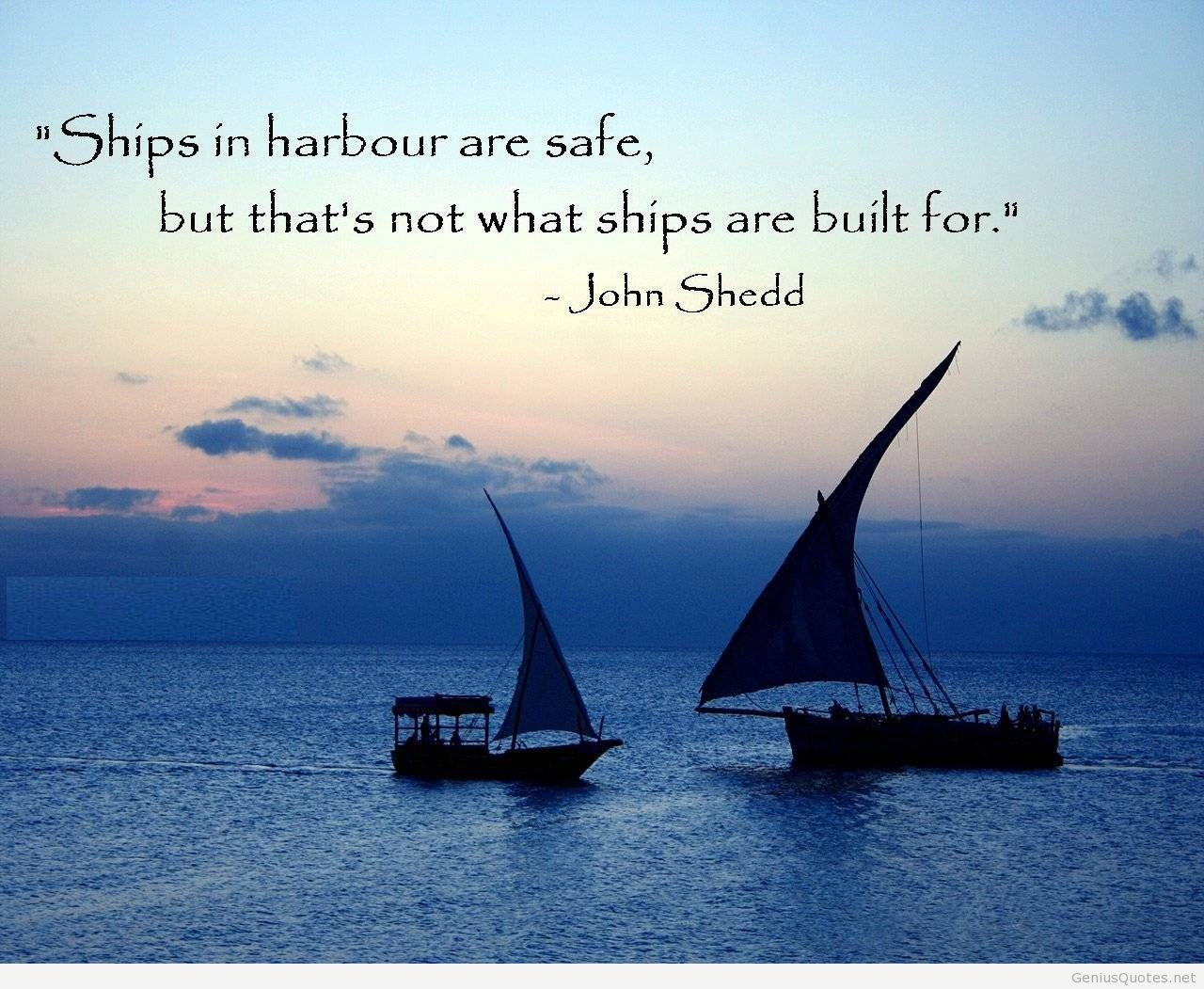 Top Inspirational Strenght Quotes Hd Wallpapers Quote - Inspirational Quotes About Ships - HD Wallpaper