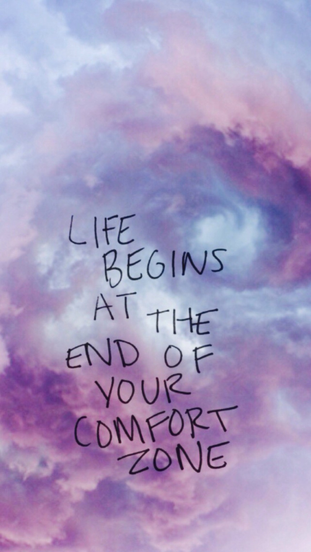 1082x1920, - Life Begin At The End Of Your Comfort Zone - HD Wallpaper