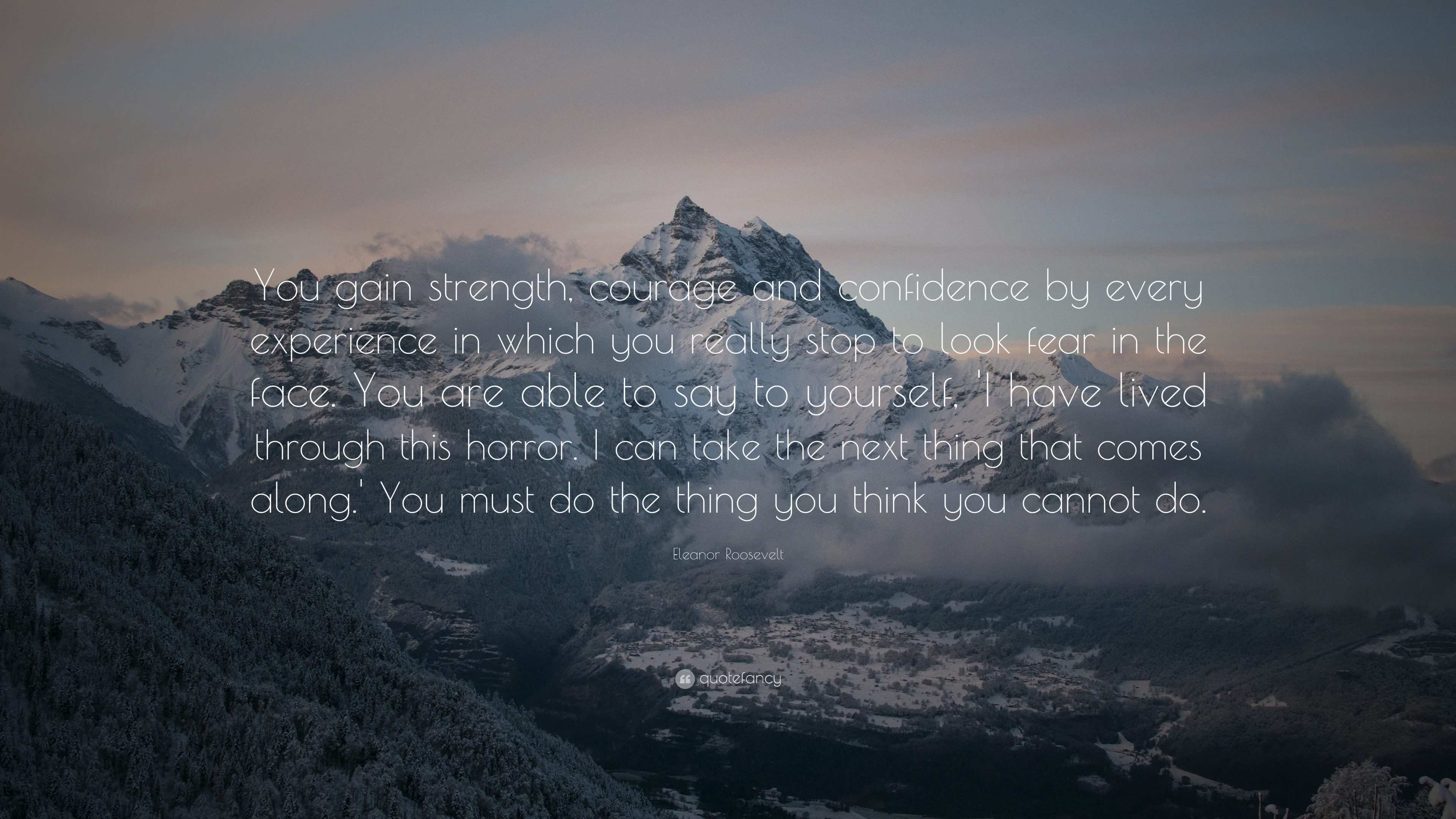 """""""you Gain Strength, Courage And Confidence By Every - Has Not Found The Heaven Below Will Fail Of It Above - HD Wallpaper"""