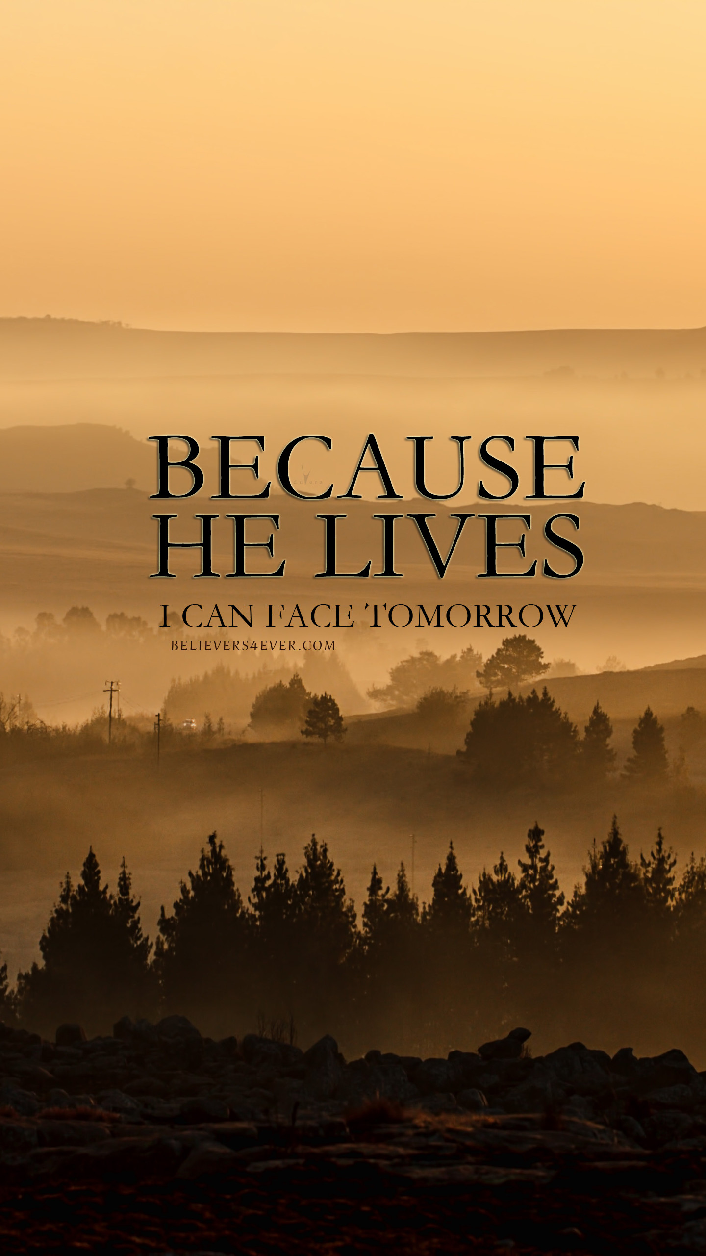 1440x2561, Because He Lives, I Can Face Tomorrow, Christian - Download Christian Wallpapers For Mobile - HD Wallpaper