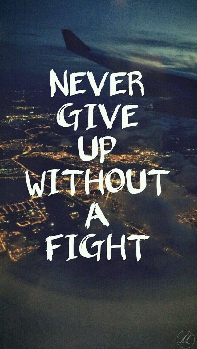 Quotes, Fight, And Wallpaper Image - Hd Quotes Wallpapers For Android - HD Wallpaper