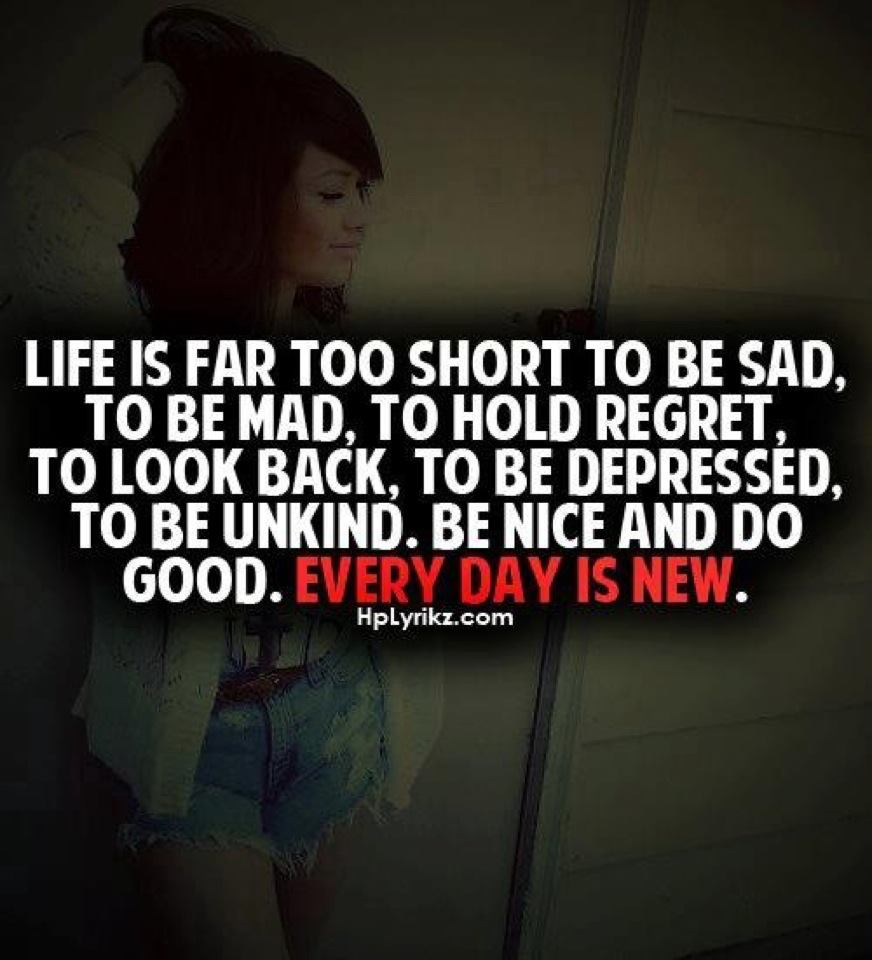 Life Is Far Too Short To Be Sad,  to Be Mad, To Hold - Motivational Quotes For Sad Girls - HD Wallpaper