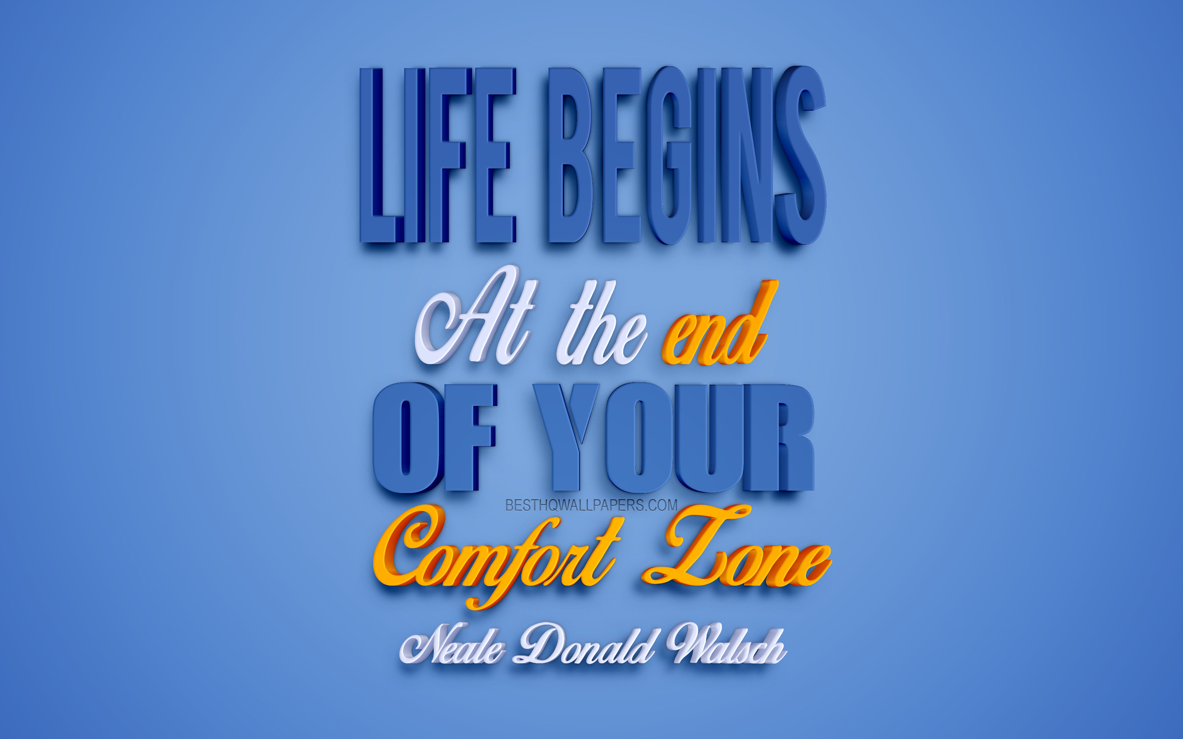 Life Begins At The End Of Your Comfort Zone, Neale - Calligraphy - HD Wallpaper