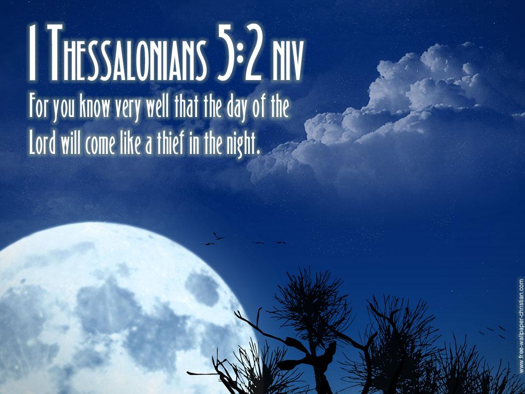 1 Thessalonians - Bible Verses 5 2 - 1024x768 Wallpaper - teahub.io