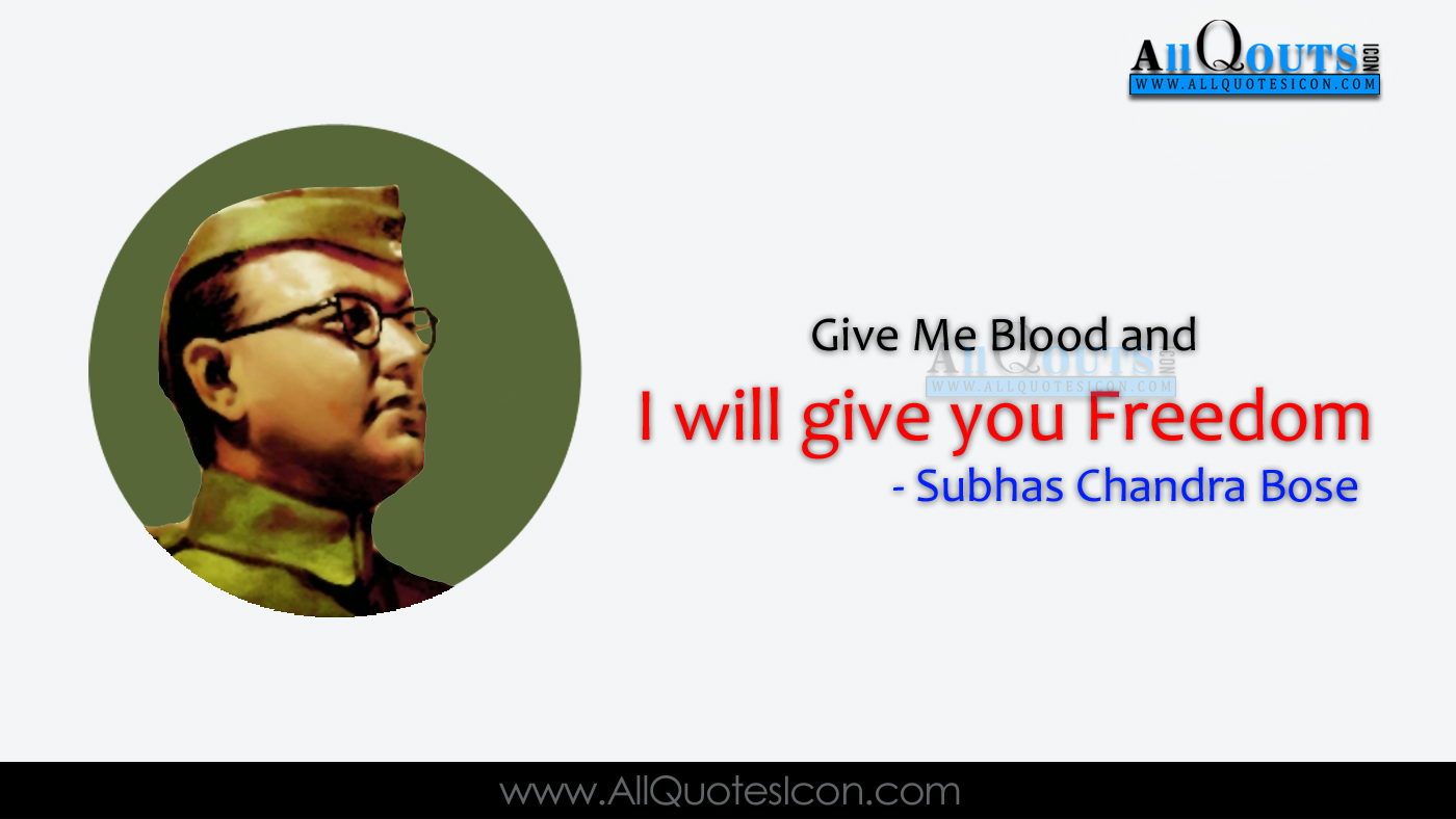 Subhash Chandra Bose Quotes Whatsapp Pictures Facebook - Subhash Chandra Bose Thoughts - HD Wallpaper