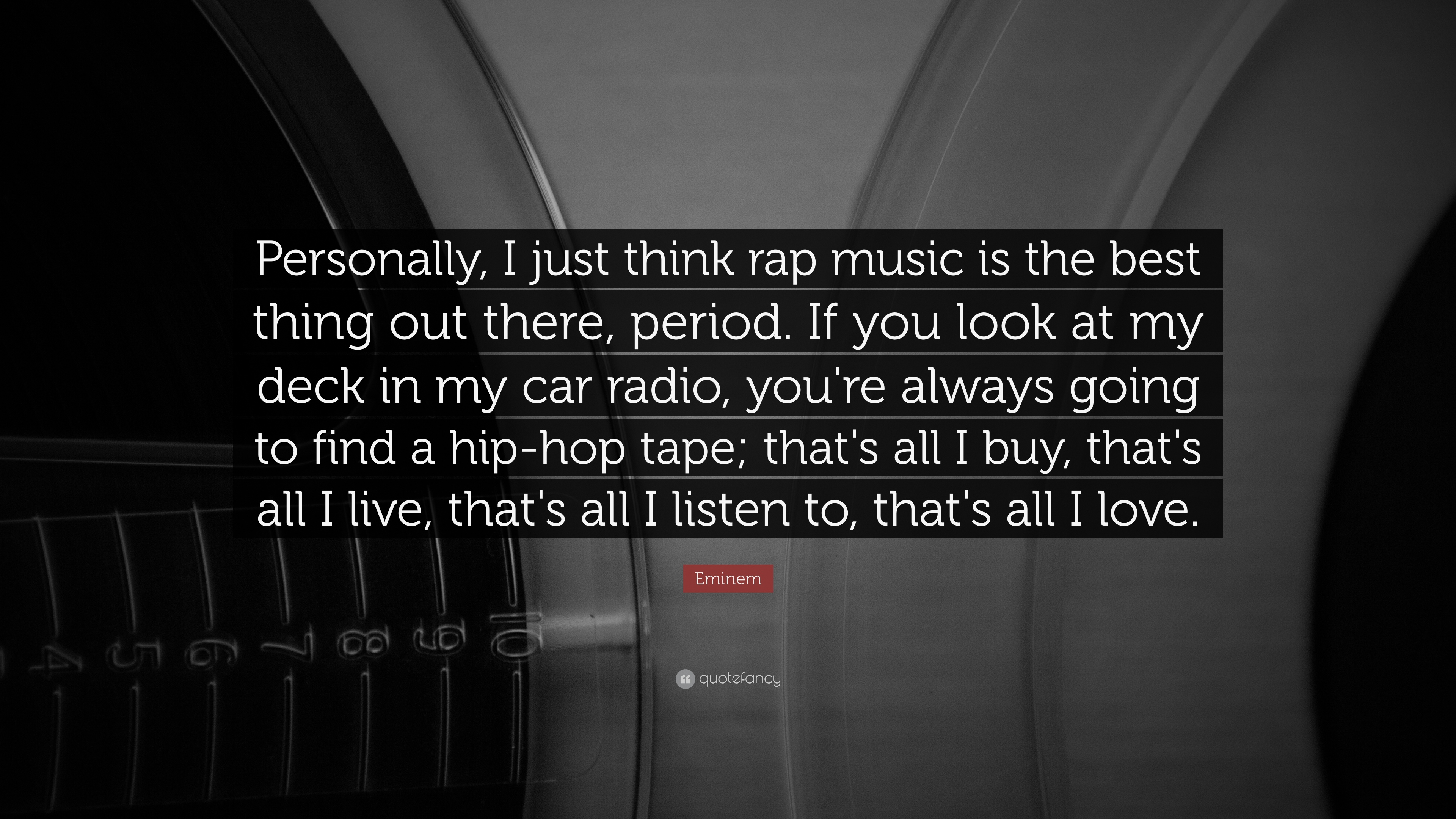 """""""personally, I Just Think Rap Music Is The Best Thing - Music Wallpapers Quotes - HD Wallpaper"""