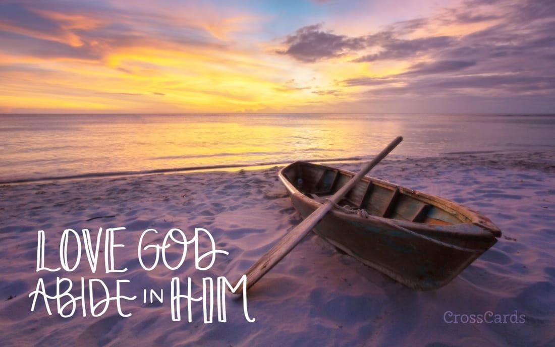 Love God, Abide In Him - God Desktop Background - HD Wallpaper