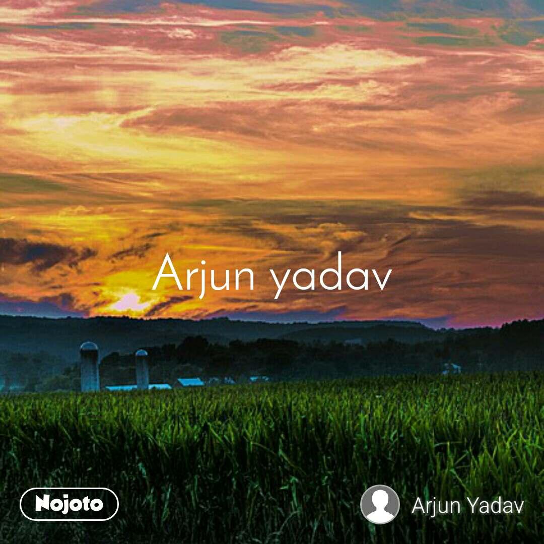 Arjun Yadav - Life Based Attitude ...