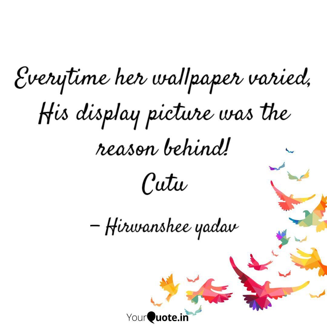 Everytime Wallpaper Varied His Display Picture Reason - I M Just Me Quotes - HD Wallpaper