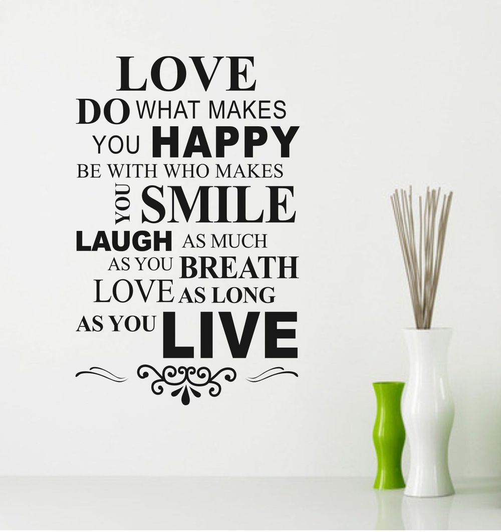 Finding Love Quotes You Happy Love Quote Wall Love Do What Makes You Happy 1000x1062 Wallpaper Teahub Io