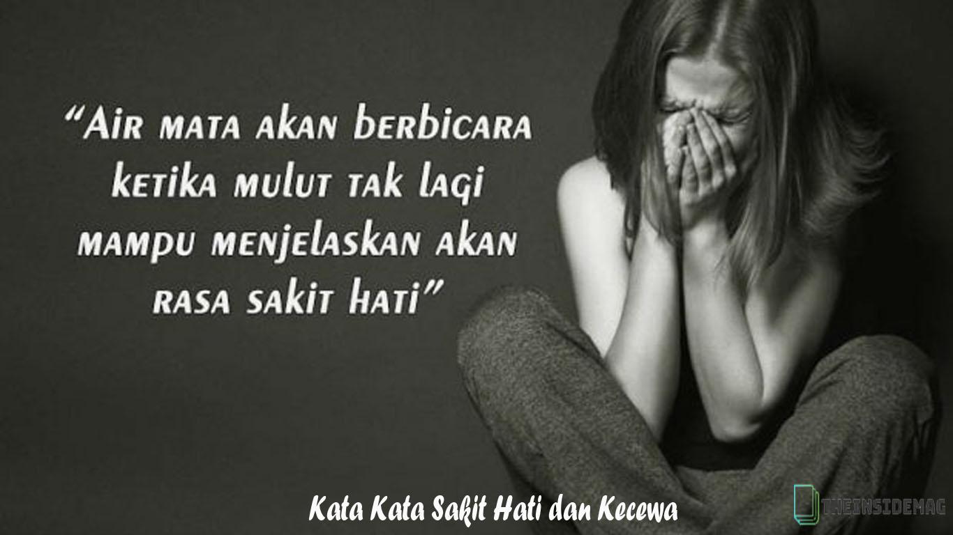 Kata Kata Sakit Hati Dan Kecewa Let The Tears Flow Quotes 1366x768 Wallpaper Teahub Io