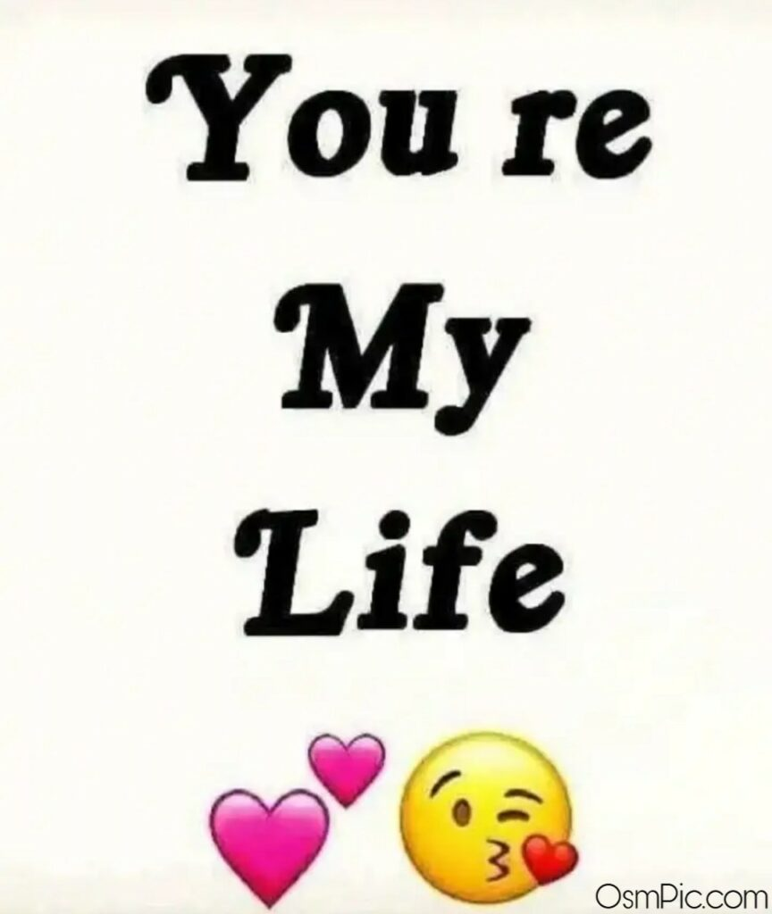 You Are My Life Pic Download For Whatsapp Dp - Whatsapp Dp Love Images Download Hd - HD Wallpaper