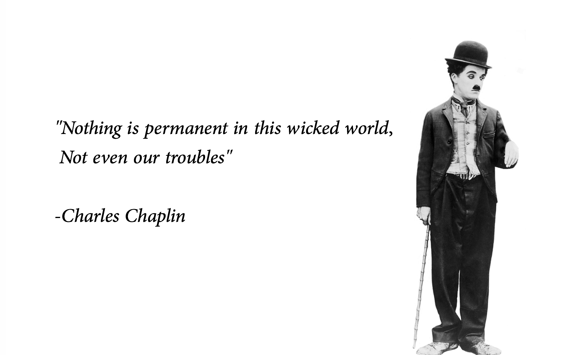 Great Thoughts Of Charlie Chaplin - HD Wallpaper