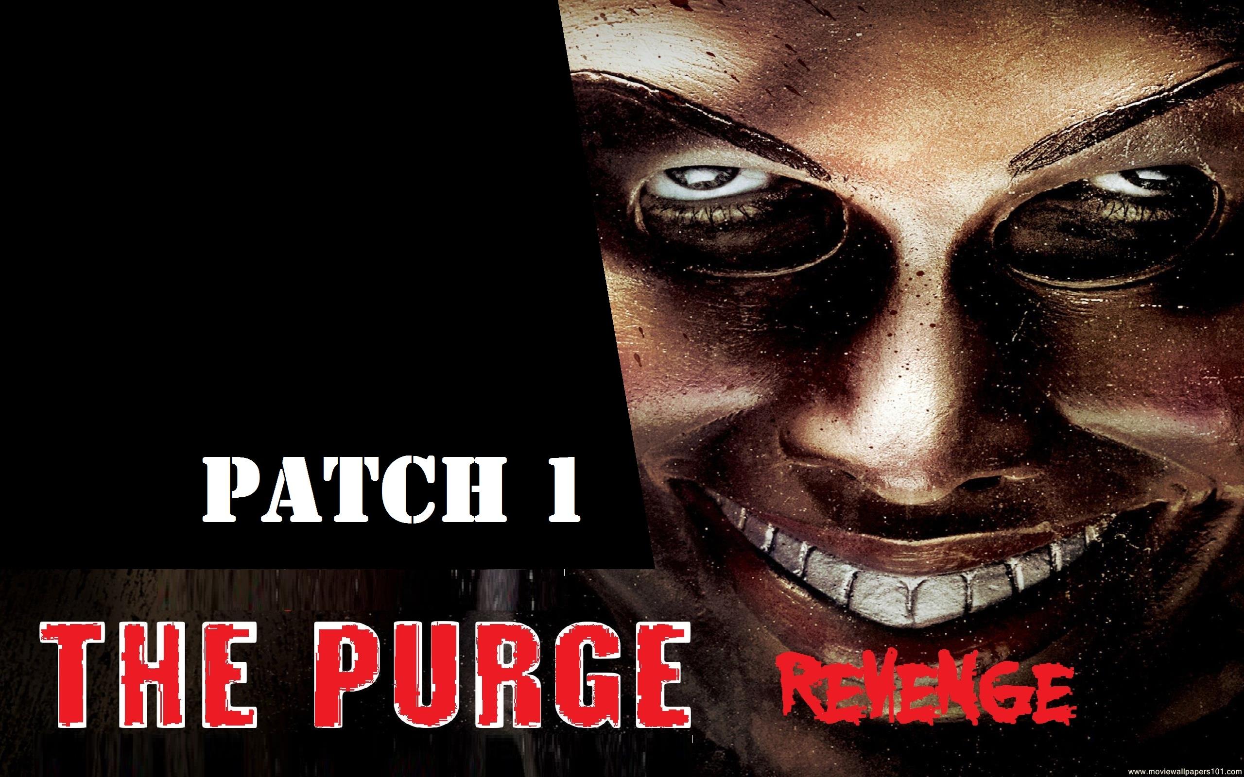 The Purge - Revenge - Patch - Purge 2013 Movie Poster - HD Wallpaper