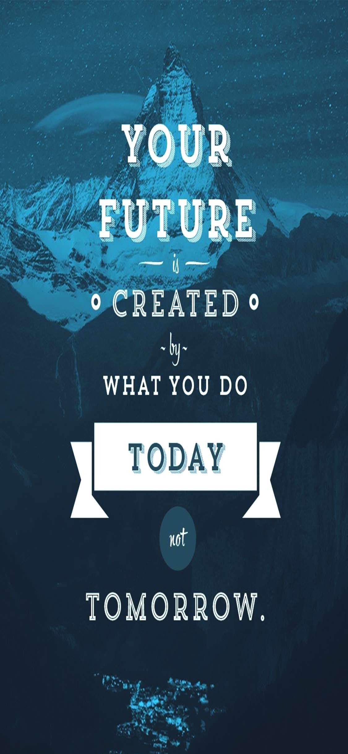 1125 A 2436 Your Future Motivational Iphone Xs Wallpapers Iphone Best Motivational Wallpapers Hd 1125x2436 Wallpaper Teahub Io