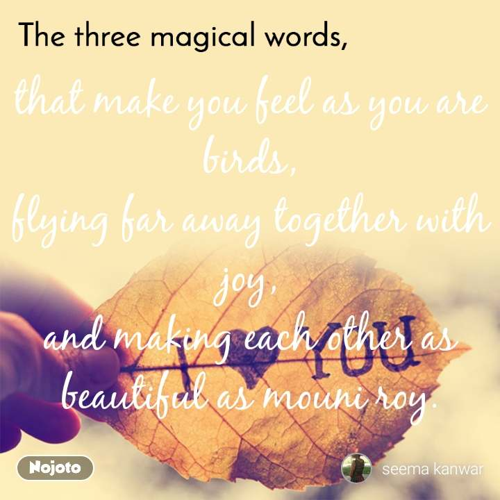 The Three Magical Words That Make You Feel As You Are - Love You - HD Wallpaper