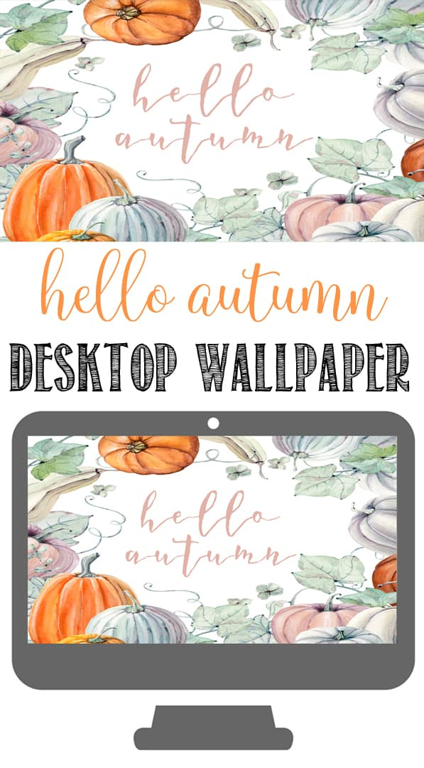 Hello Autumn Watercolor Fall Wallpaper For Your Computer Hello Fall Desktop Background 597x1081 Wallpaper Teahub Io