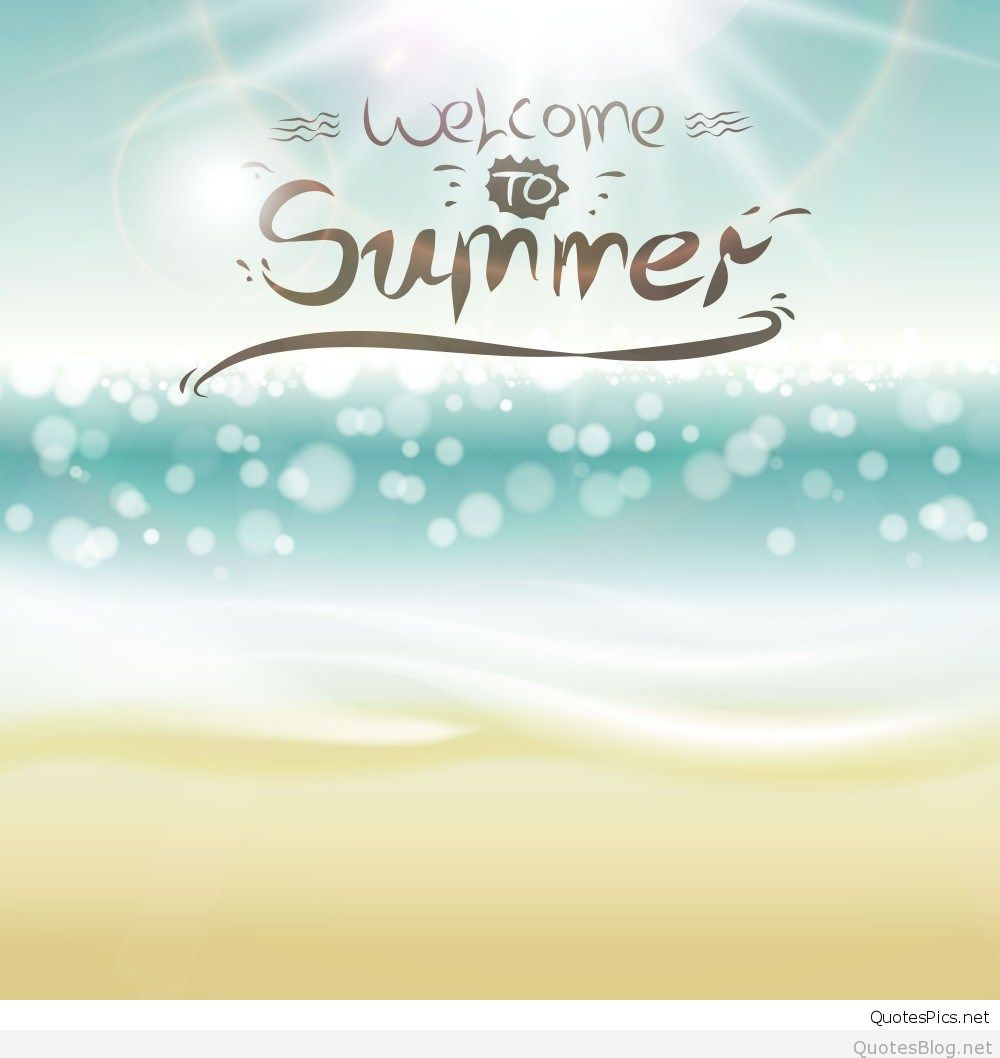 Welcome To Summer Cool Wallpaper Hd - Summer Iphone Backgrounds Quotes - HD Wallpaper