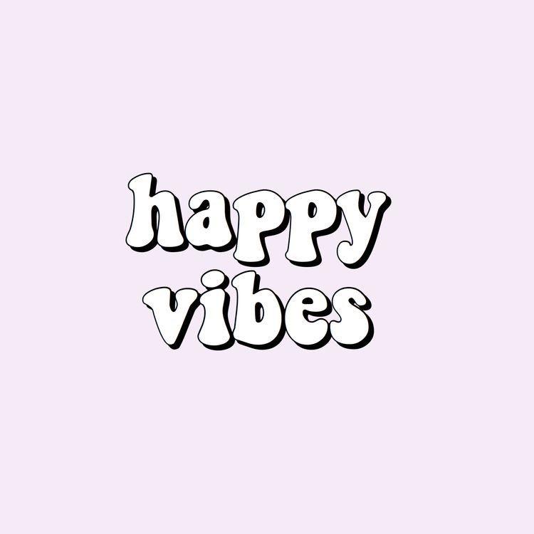 Happy Goodvibes Wallpaper Vsco Girls 750x750 Wallpaper Teahub Io