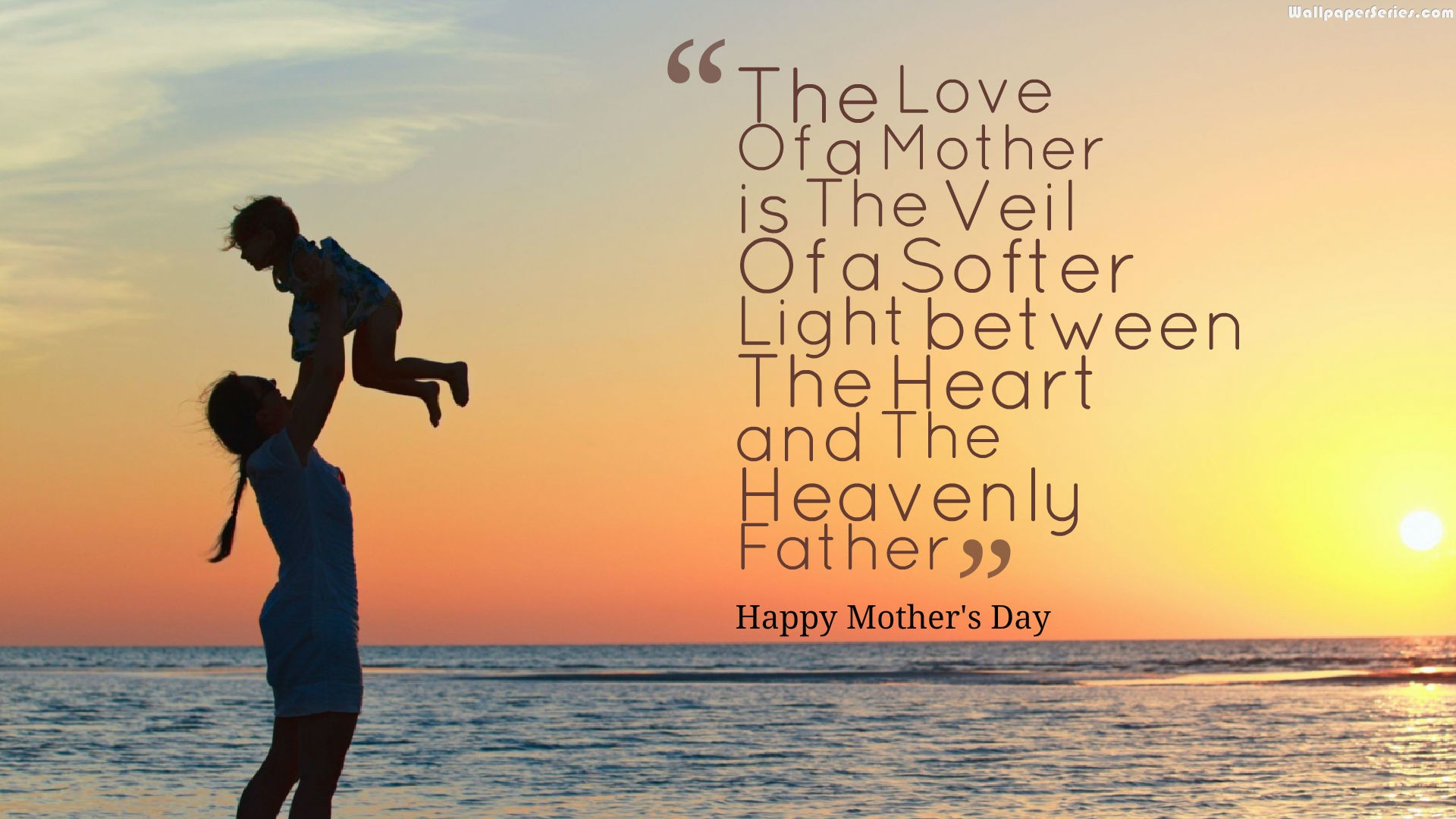 Heavenly Mothers Day Quotes Wallpaper - Mothers Day Quotes Hd - HD Wallpaper