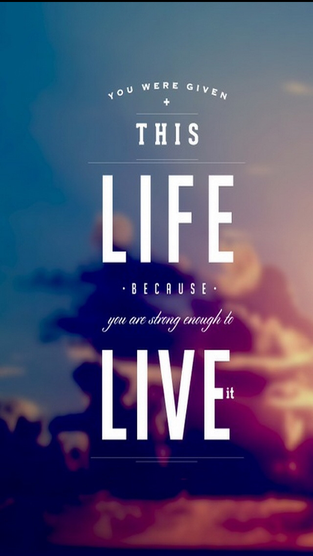 Inspirational Quotes Wallpaper For Iphone 6 - HD Wallpaper
