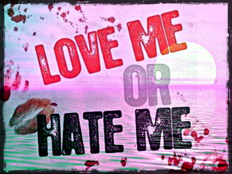 ★ Love Me Or Hate Mebut Here I Am ☆ - Hate Shayari In Hindi For Boyfriend - HD Wallpaper