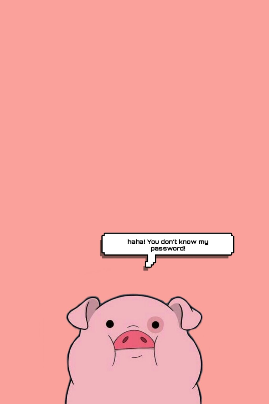 Create Your Own Wallpaper - Haha You Don T Know My Password Pig - HD Wallpaper