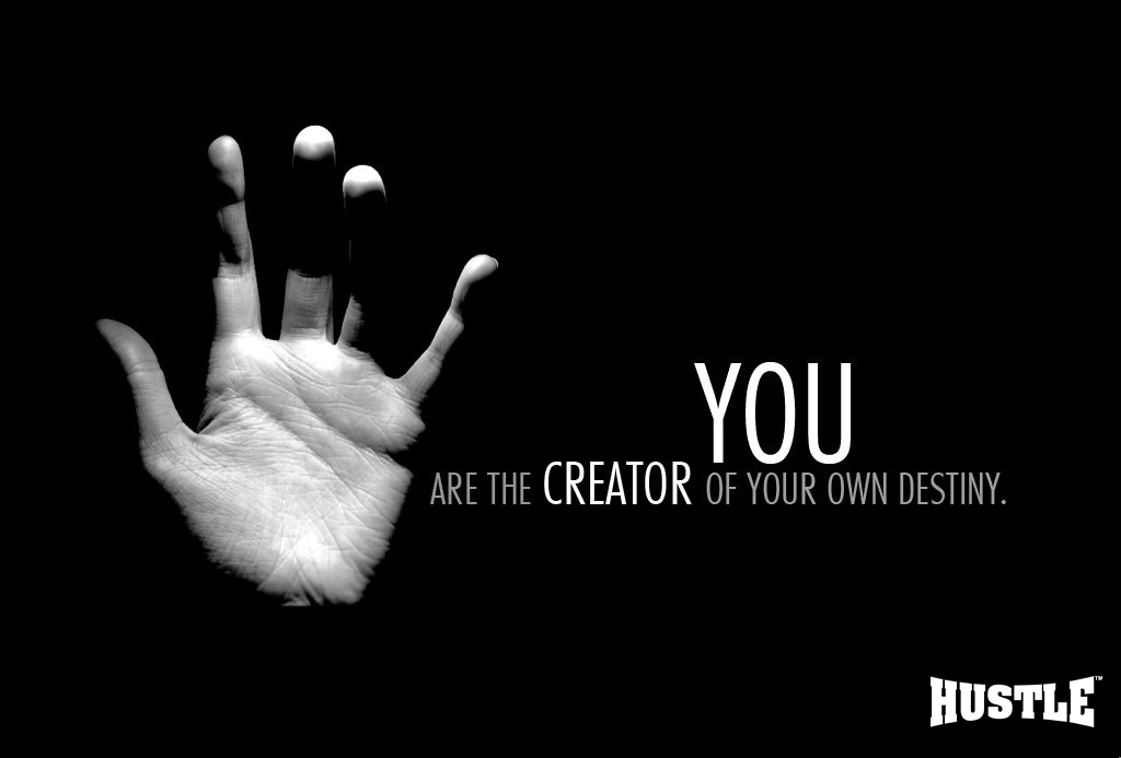 You Create Your Own Fate - HD Wallpaper