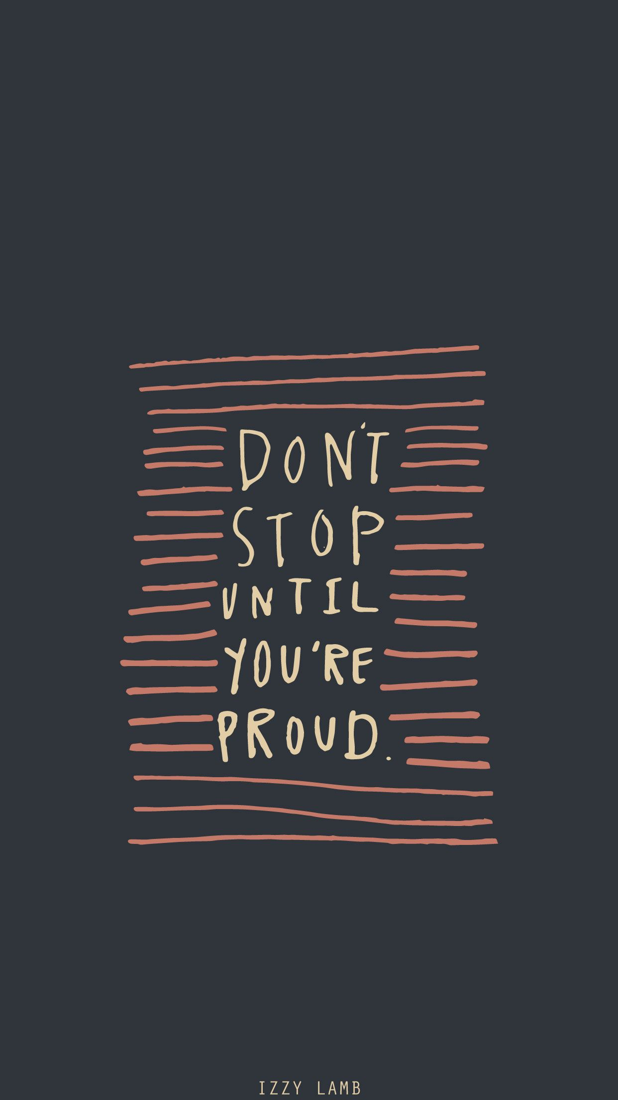 Don T Stop Until You Re Proud Quote - HD Wallpaper