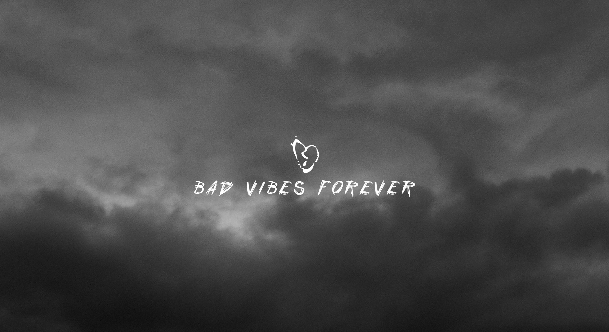 Bad Vibes Forever Wallpaper Hd 1980x1080 Wallpaper Teahub Io