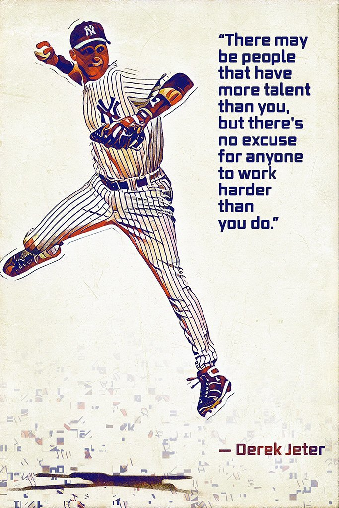 Derek Jeter Quotes Images In Collection Page Derek Jeter Wallpaper Quotes 683x1024 Wallpaper Teahub Io